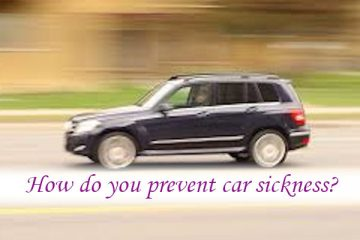 How do you prevent car sickness?