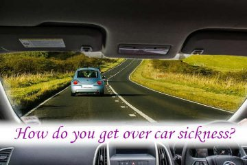 How do you get over car sickness?